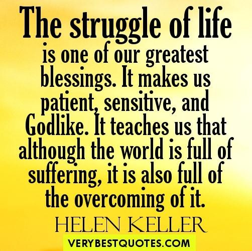 Struggle-of-life-is-one-of-the-greatest-blessings